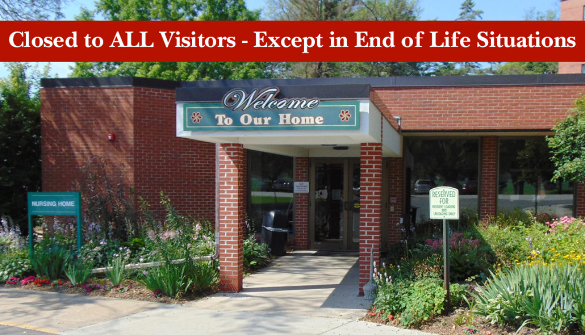 Rolling Hills Rehabilitation Center and Retirement Home is Closed To All Visitors Due to COVID-19 (Except in End of Life Situations)